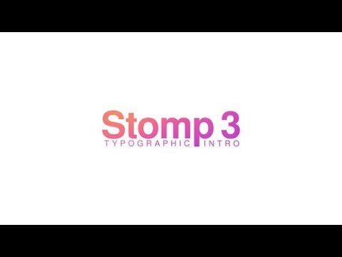 Stomp 3 – Typographic Intro (Videohive After Effects Templates)